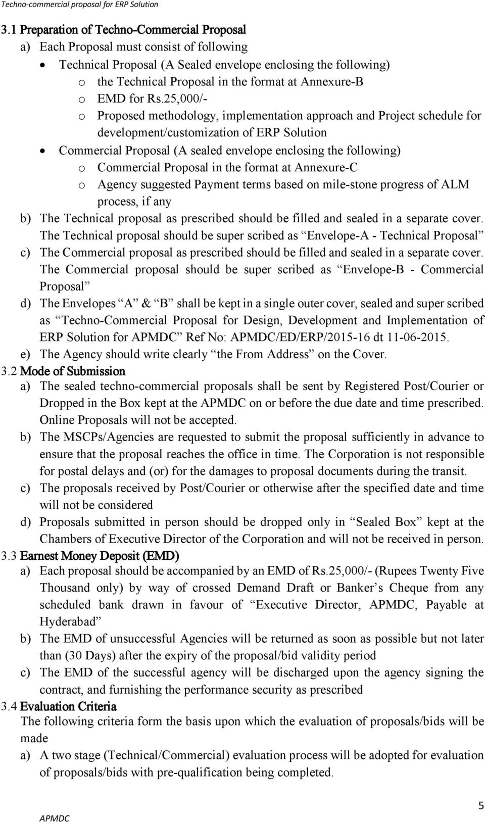 Request For Techno Commercial Proposal Tcp For Design Development Implementation Maintenance Of Erp Solution For Apmdc Pdf Free Download