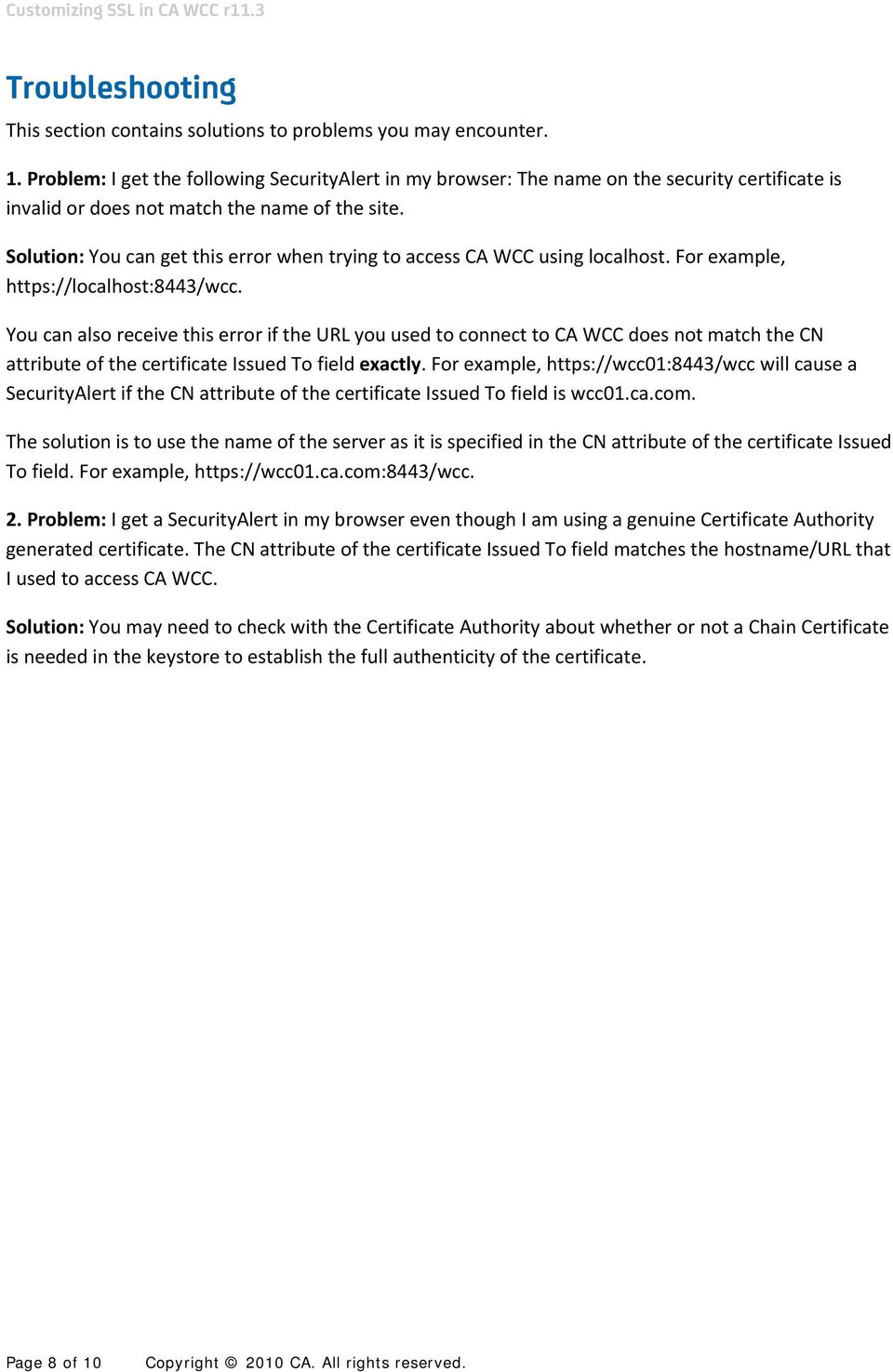 Customizing SSL in CA WCC r11 3 This document contains