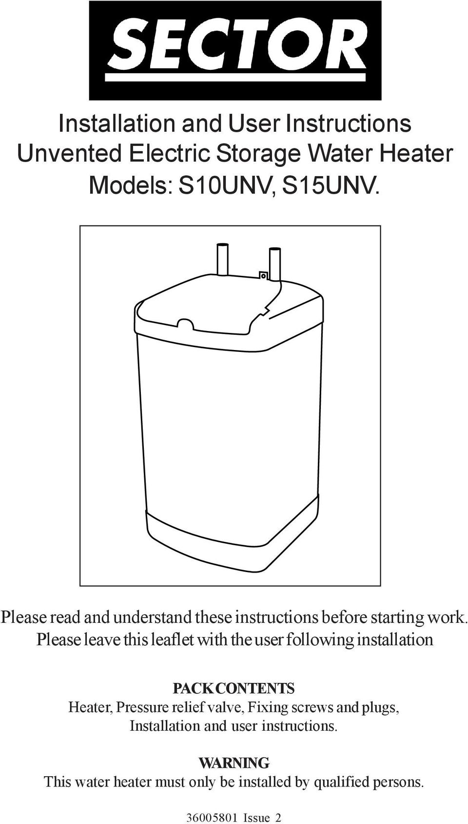 Installation And User Instructions Unvented Electric Storage Water Immersion Heater Wiring Please Leave This Leaflet With The Following Pack Contents Pressure Relief Valve