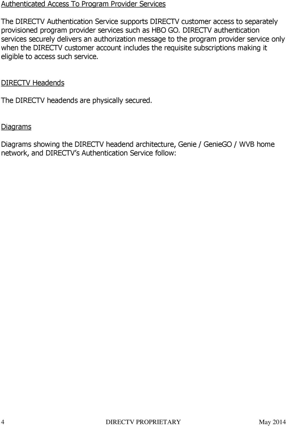Directv Set Top Box And Content Protection Description Pdf Wireless Genie Mini Diagram Authentication Services Securely Delivers An Authorization Message To The Program Provider Service Only When