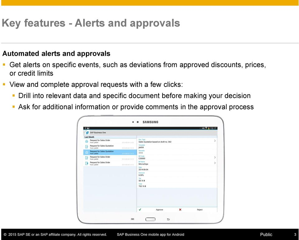 complete approval requests with a few clicks: Drill into relevant data and specific document