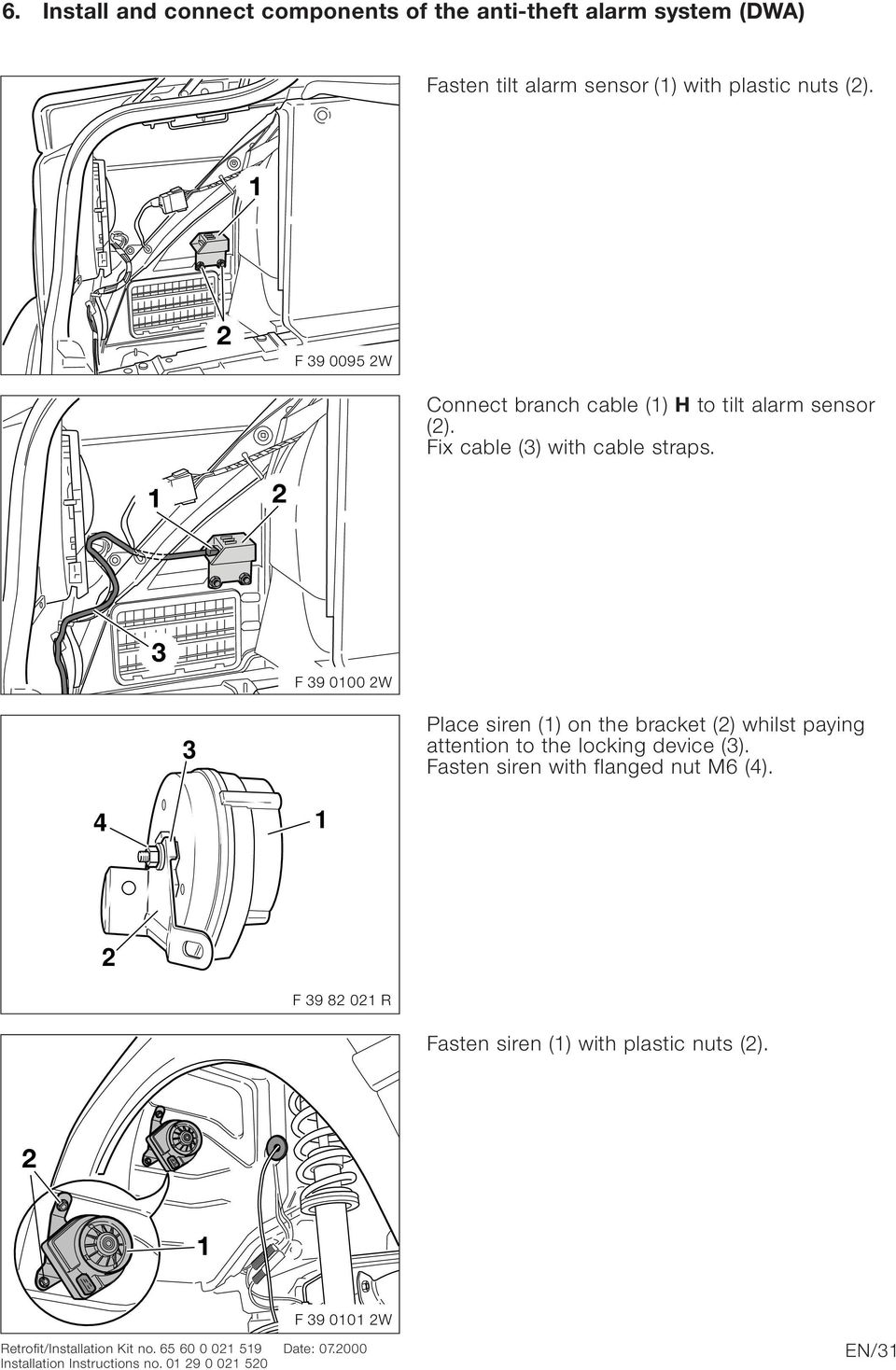 Bmw Parts And Accessories Installation Instructions Pdf 2011 R1200rt Wiring Diagram F 9 000 W Place Siren On The Bracket Whilst Paying Attention