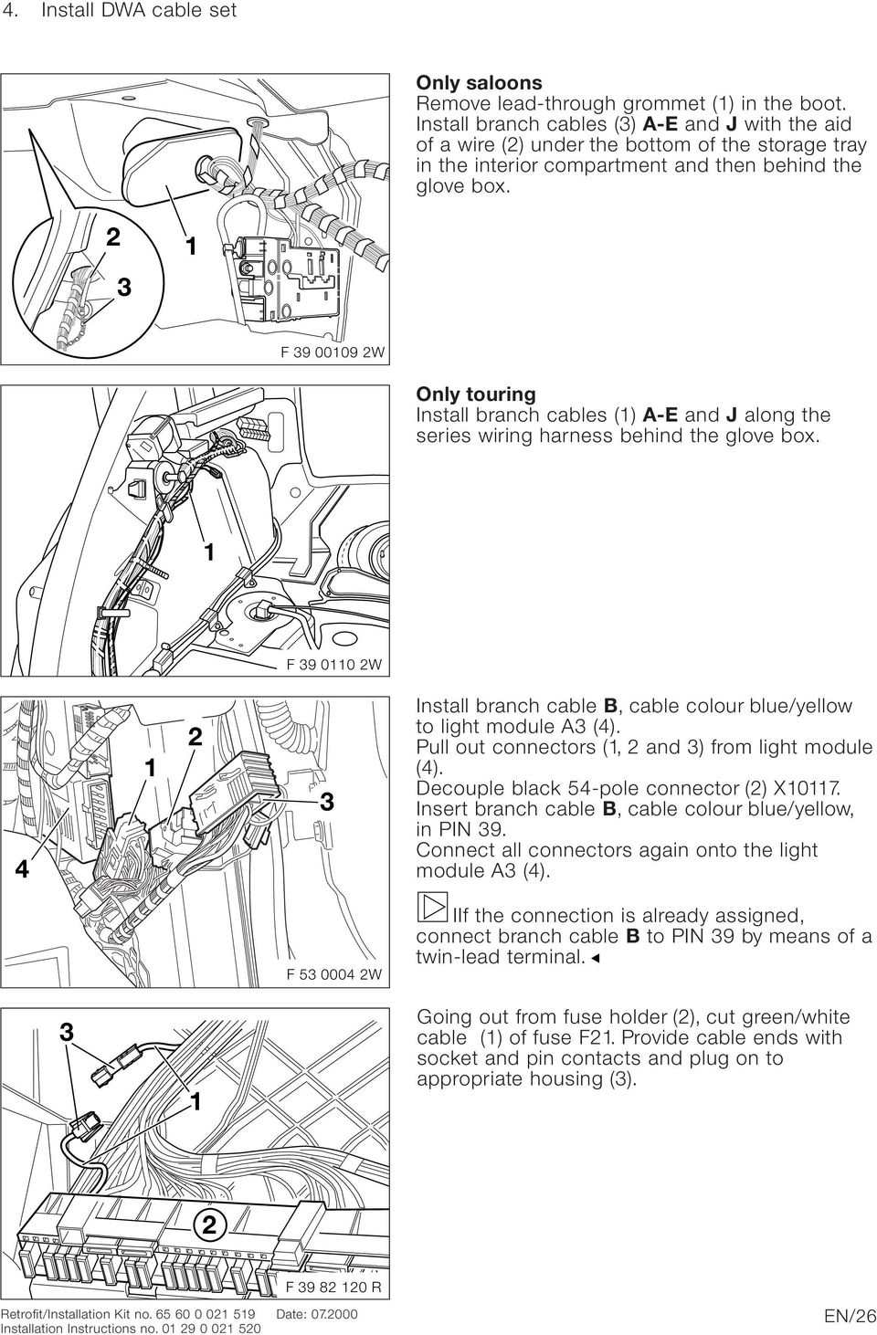 Bmw Parts And Accessories Installation Instructions Pdf 20032004 Toyota Sequoia Trailer Wiring Harness 4 Pin Flat Style F 9 0009 W Only Touring Install Branch Cables A E J Along The