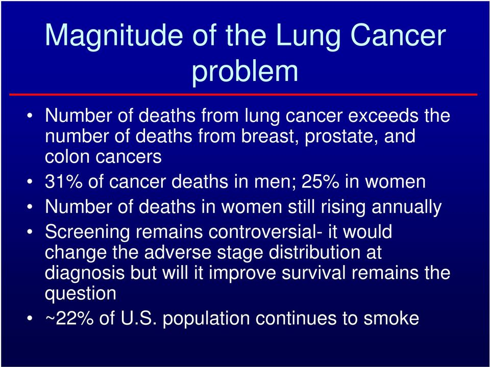 Epidemiology, Staging and Treatment of Lung Cancer  Mark A