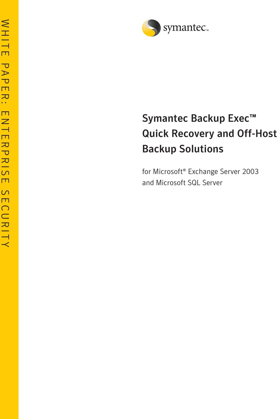 Off-Host Backup Solutions for Microsoft