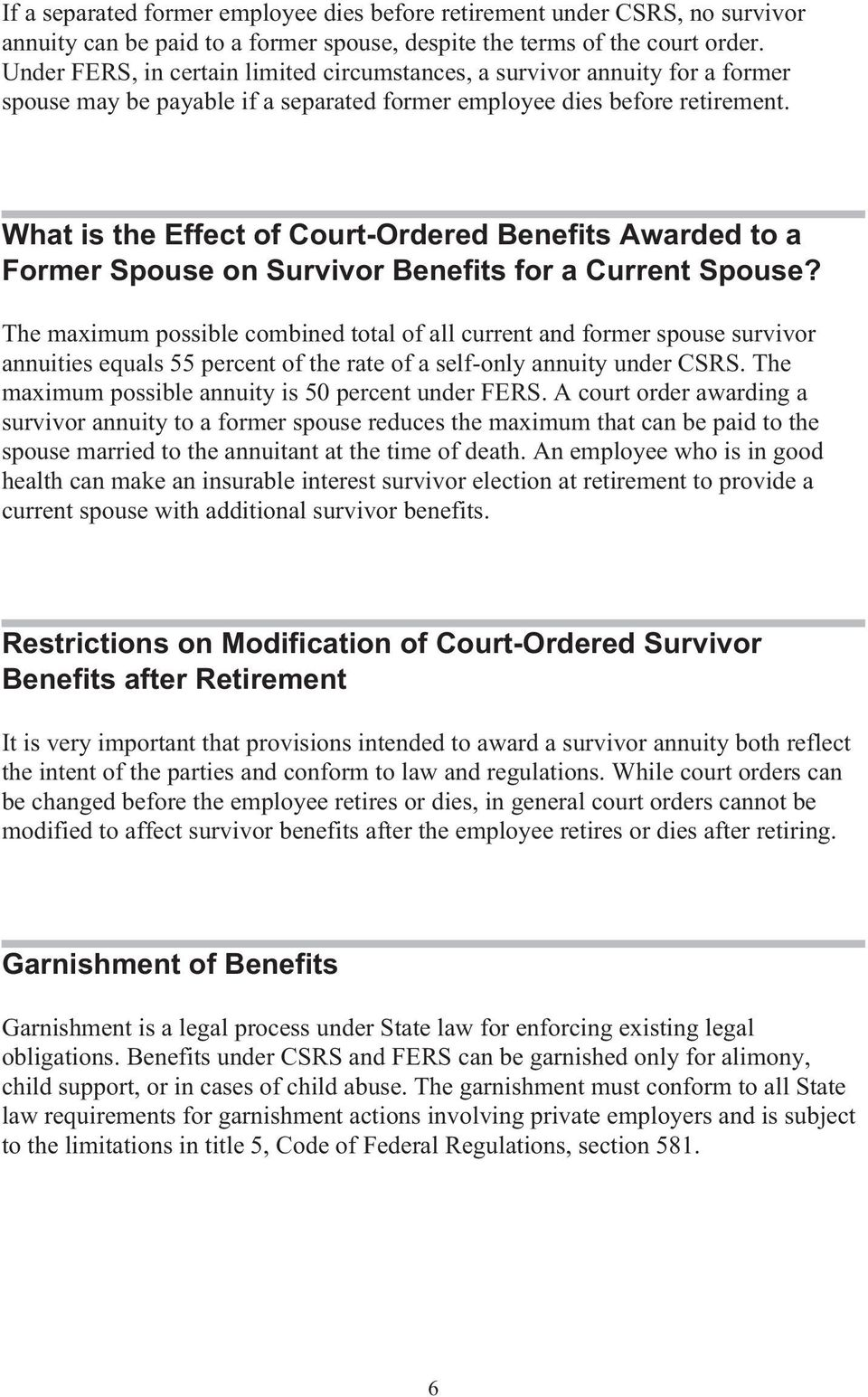 What is the Effect of Court-Ordered Benefits Awarded to a Former Spouse on Survivor Benefits for a Current Spouse?