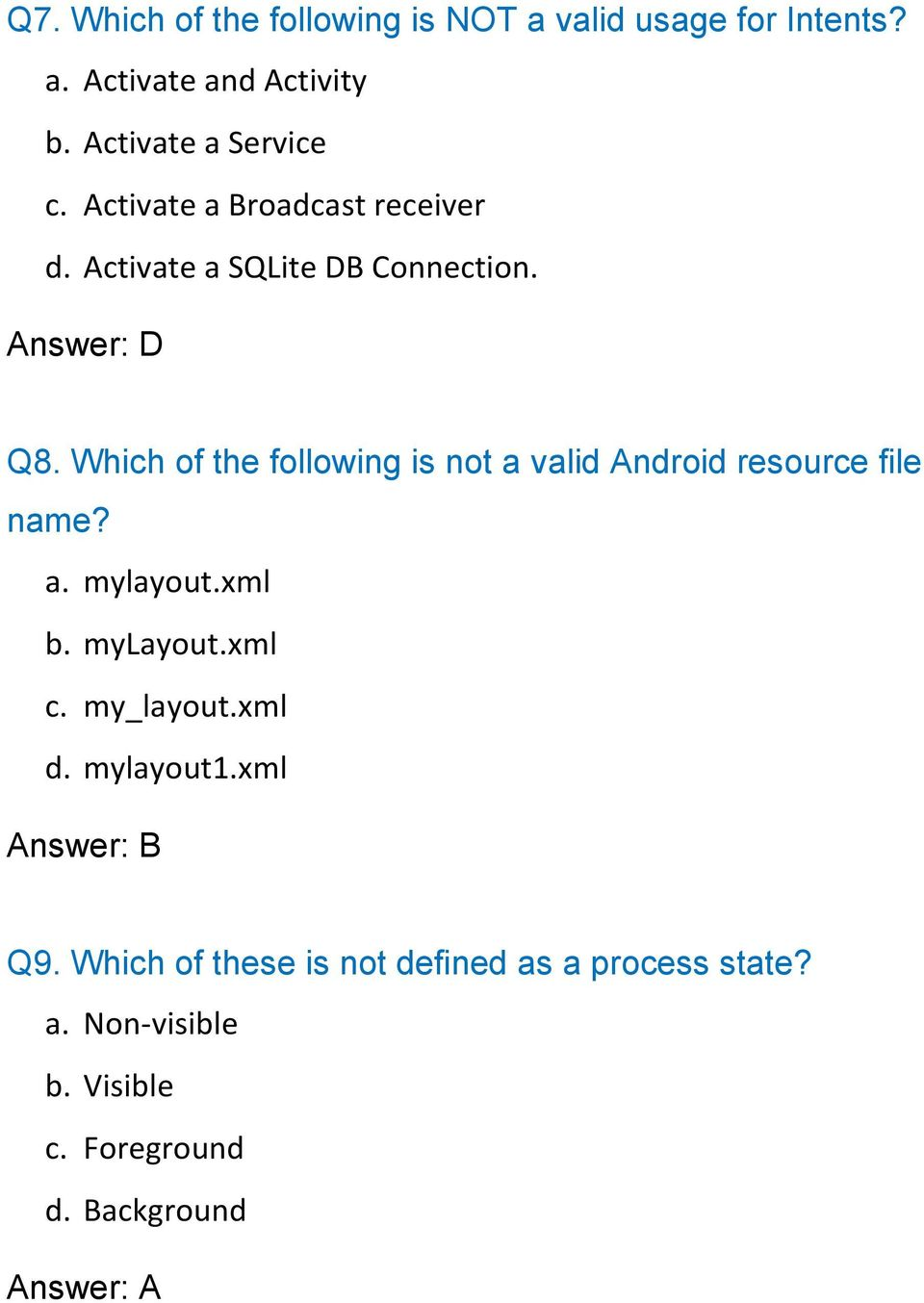 Q1  What method you should override to use Android menu
