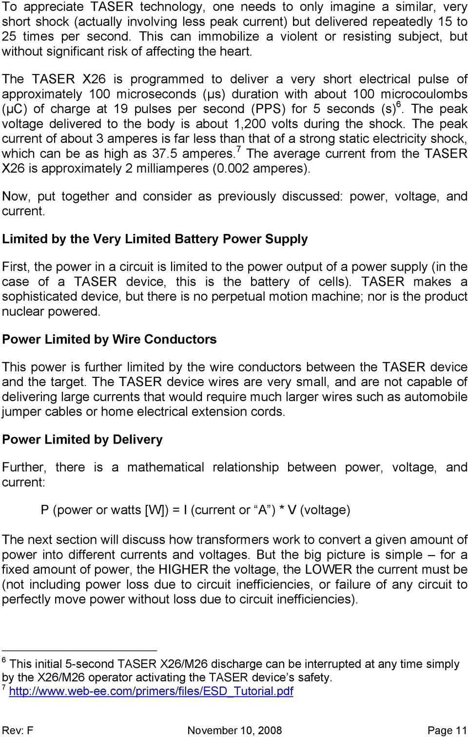 An Introduction To Taser Electronic Control Devices History Stun Gun Schematic Diagram As Well Emp Pulse Generator The X26 Is Programmed Deliver A Very Short Electrical Of Approximately 100 Microseconds