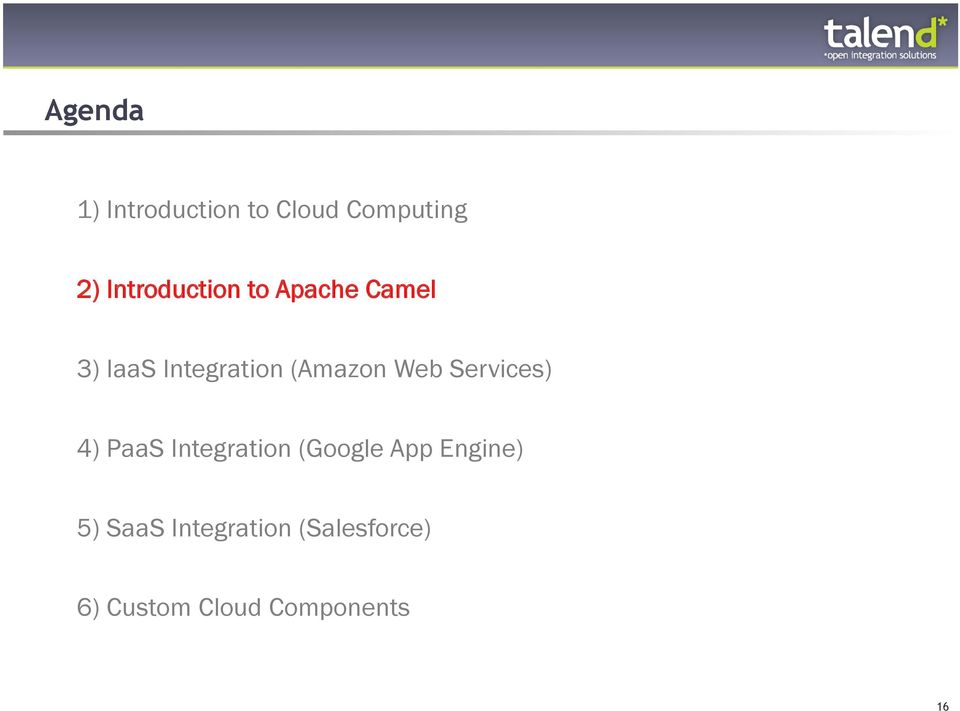 Systems Integration in the Cloud Era with Apache Camel  Kai