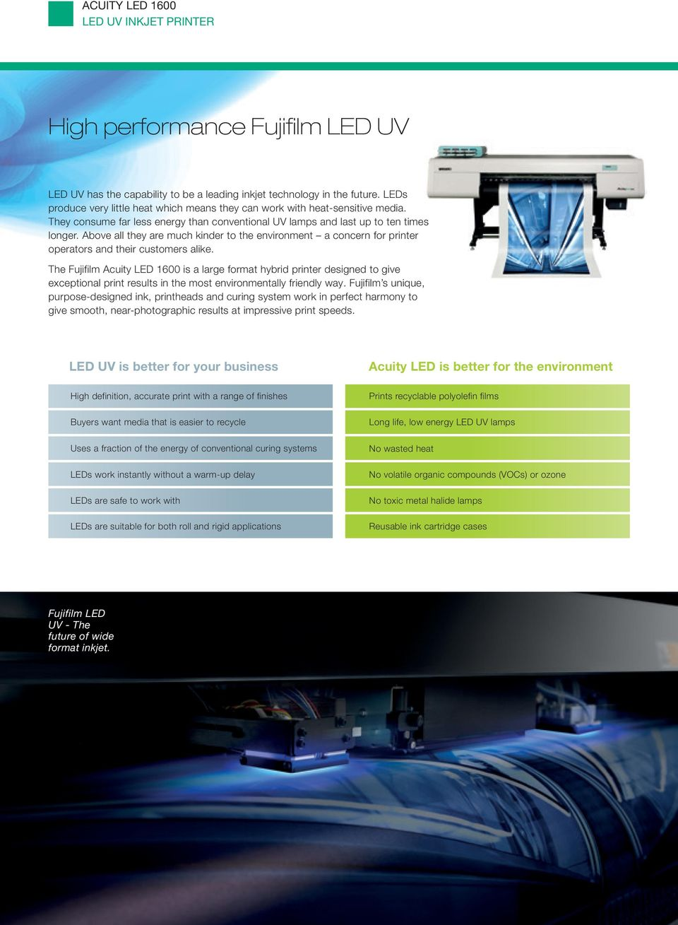 44d27c4d The Fujifilm Acuity LED 1600 is a large format hybrid printer designed to  give exceptional print
