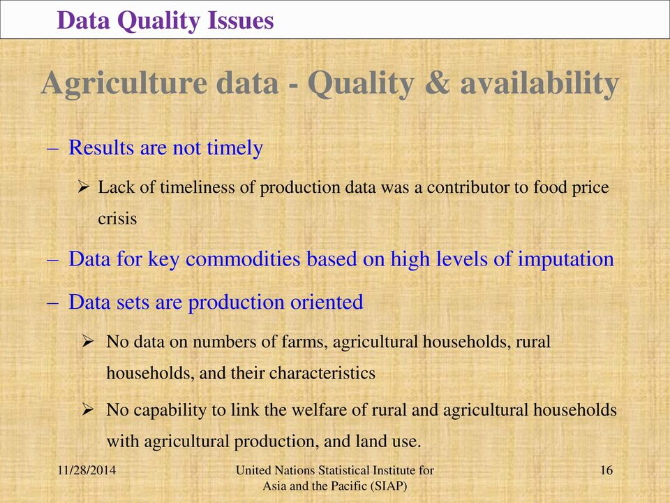production oriented No data on numbers of farms, agricultural households, rural households, and their characteristics