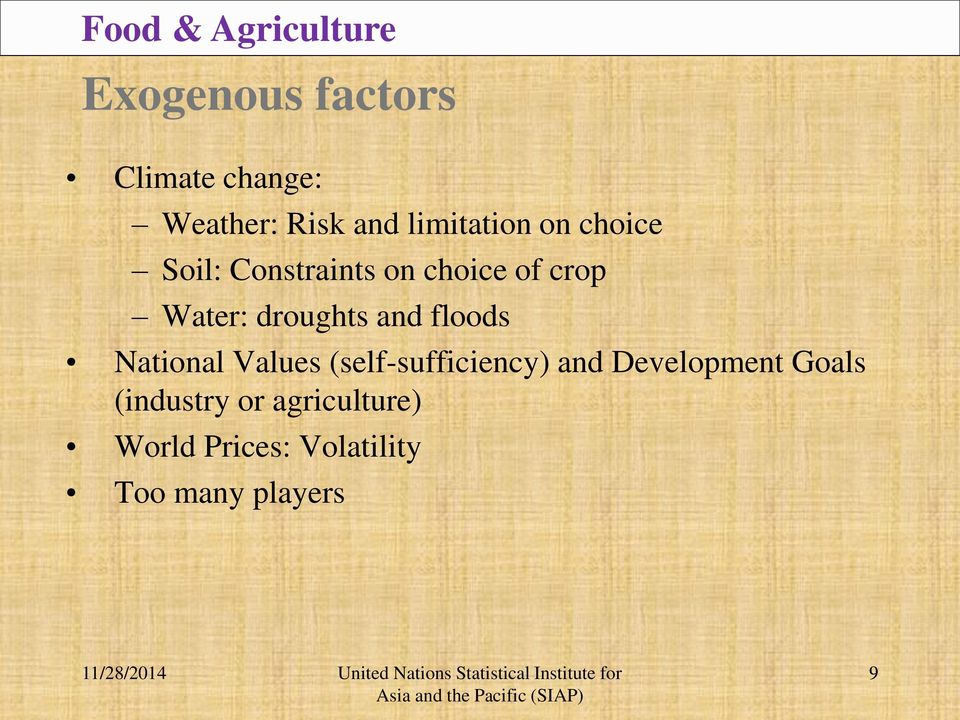 droughts and floods National Values (self-sufficiency) and Development