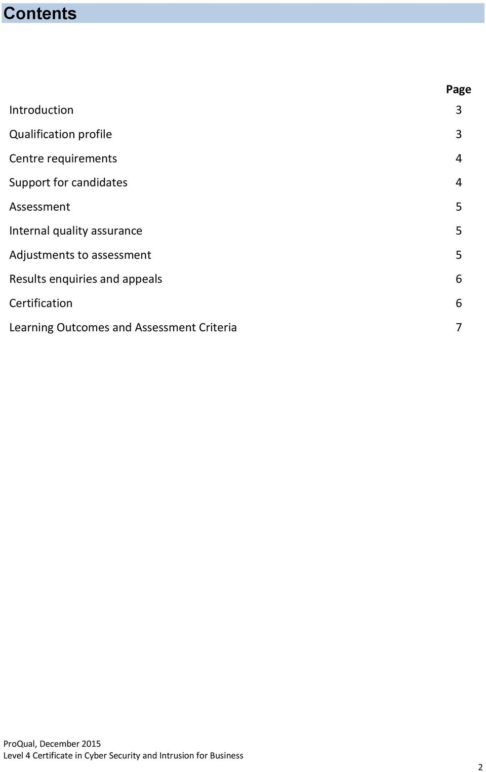 quality assurance 5 Adjustments to assessment 5 Results enquiries