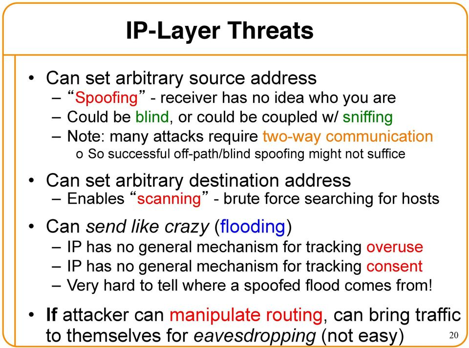Networking Attacks: Link-, IP-, and TCP-layer attacks  CS