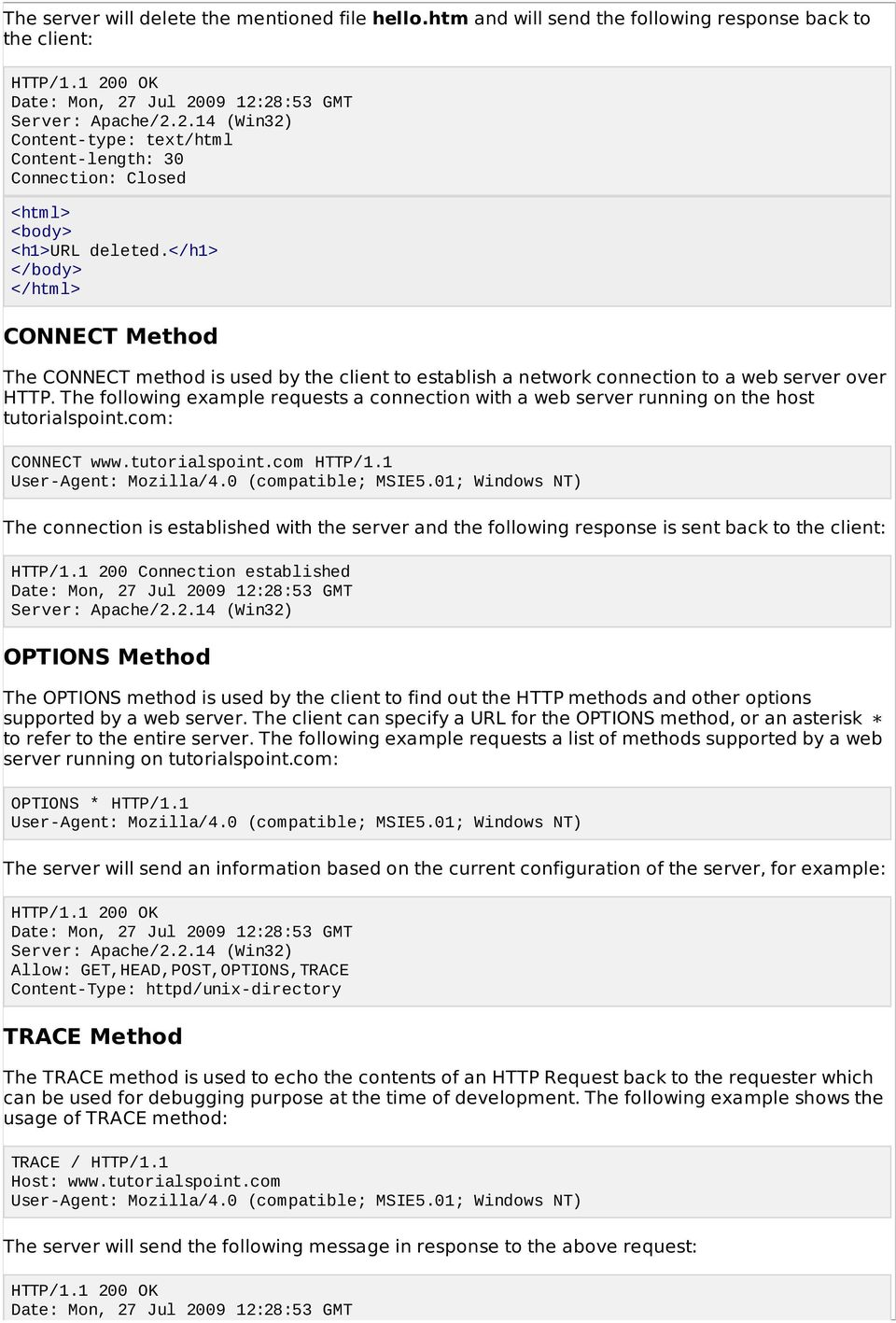 HTTP - METHODS  Same as GET, but transfers the status line and