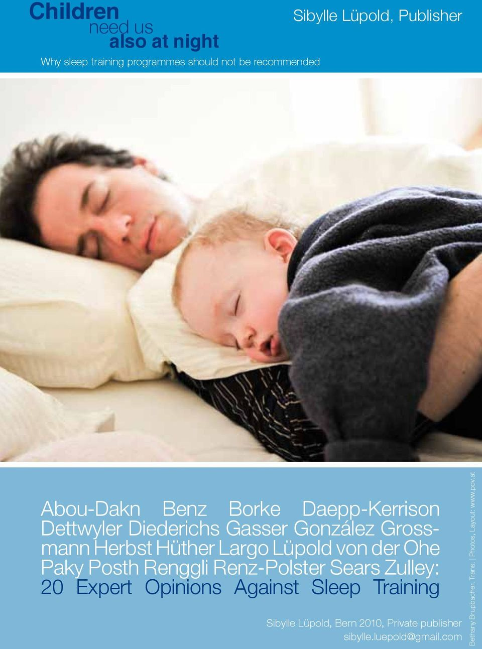 von der Ohe Paky Posth Renggli Renz-Polster Sears Zulley: 20 Expert Opinions Against Sleep Training Sibylle