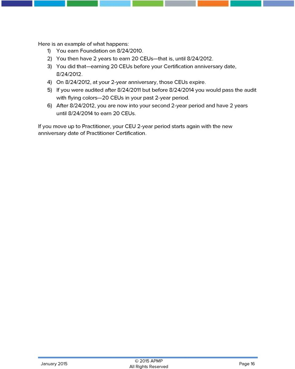 5) If you were audited after 8/24/2011 but before 8/