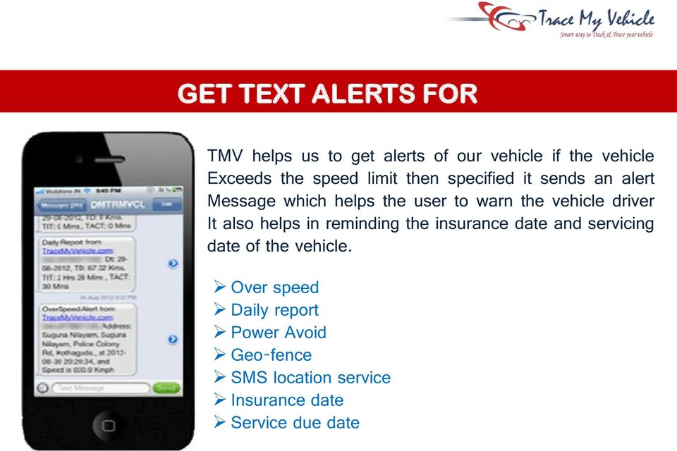 vehicle driver It also helps in reminding the insurance date and servicing date of the
