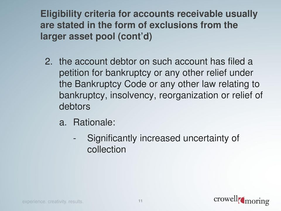 the account debtor on such account has filed a petition for bankruptcy or any other relief under the