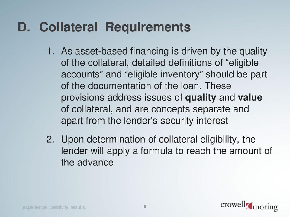 eligible inventory should be part of the documentation of the loan.