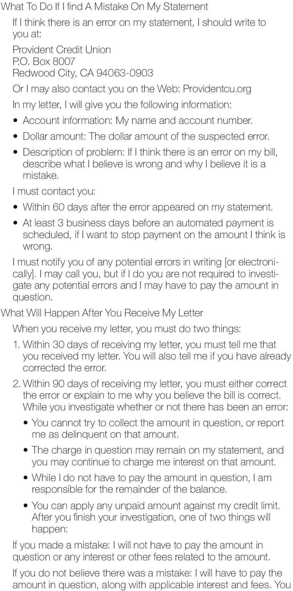 Description of problem: If I think there is an error on my bill, describe what I believe is wrong and why I believe it is a mistake.