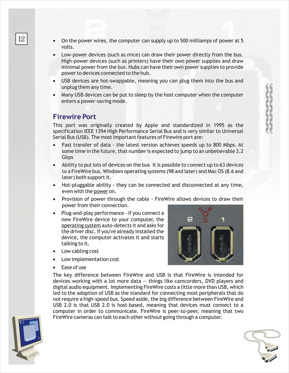 Computer Ha Rdwa Re Chapter 1 Introduction Personal Computers Specification Of Parallel Port Usb Devices Are Hot Swappable Meaning You Can Plug Them Into The Bus And