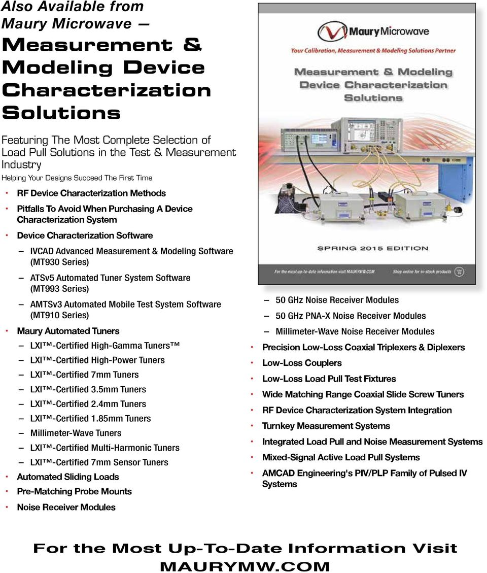 Modeling Software (MT930 Series) ATSv5 Automated Tuner System Software (MT993 Series) AMTSv3 Automated Mobile Test System Software (MT910 Series) Maury Automated Tuners LXI -Certified High-Gamma