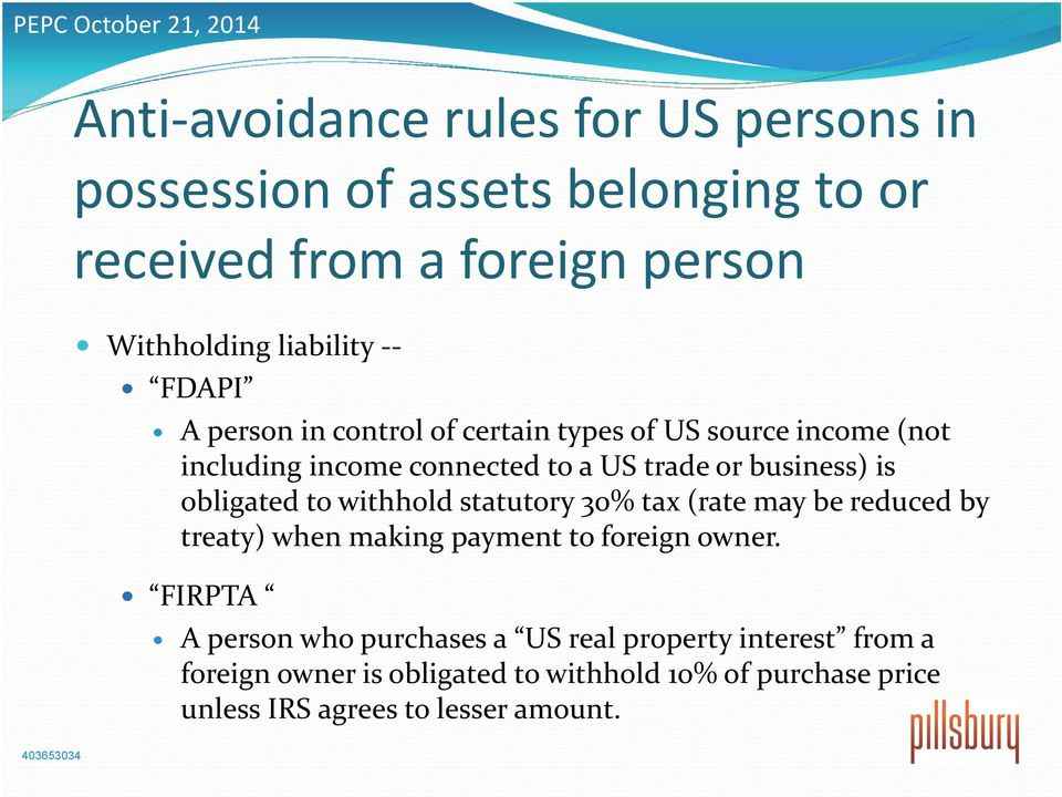 obligated to withhold statutory 30% tax (rate may be reduced by treaty) when making payment to foreign owner.