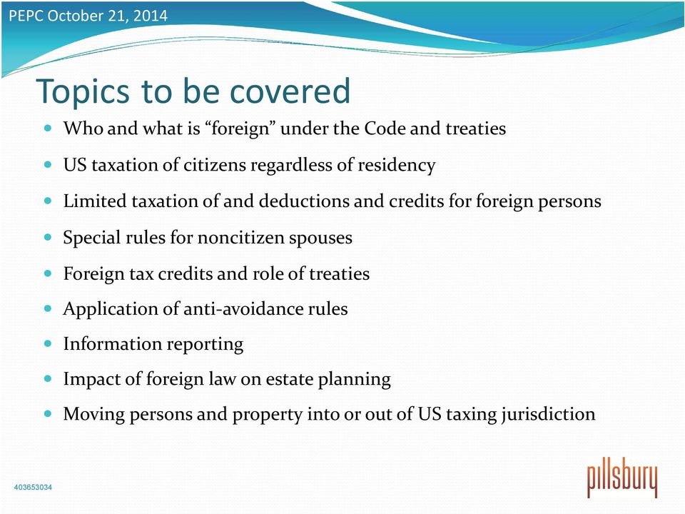noncitizen spouses Foreign tax credits and role of treaties Application of anti avoidance rules Information