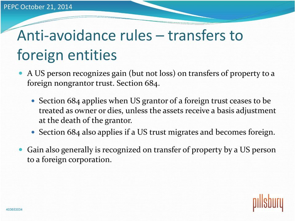 Section 684 applies when US grantor of a foreign trust ceases to be treated as owner or dies, unless the assets receive a