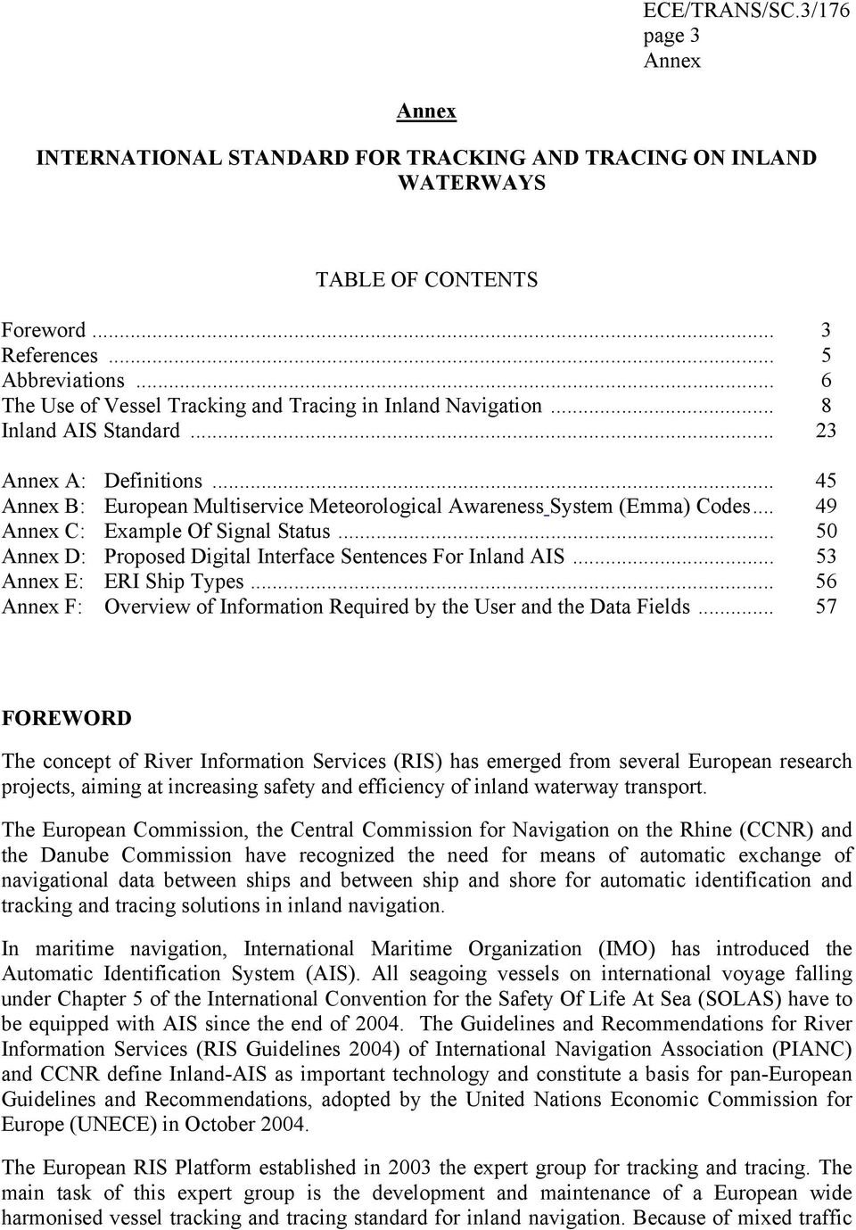 INTERNATIONAL STANDARD FOR TRACKING AND TRACING ON INLAND