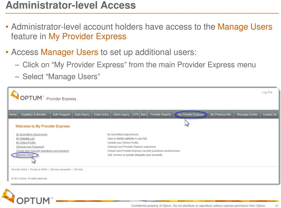 Click on My Provider Express from the main Provider Express menu Select Manage Users