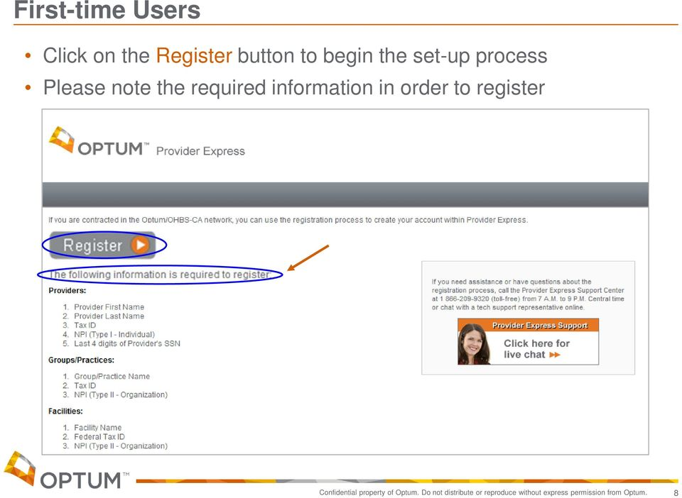order to register Confidential property of Optum.