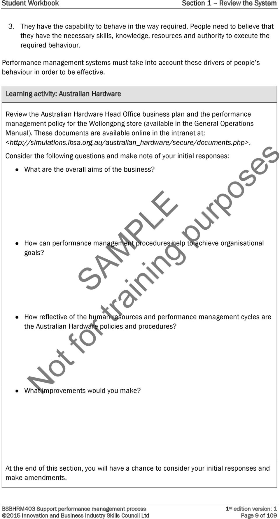 Performance management systems must take into account these drivers of  people s behaviour in order to