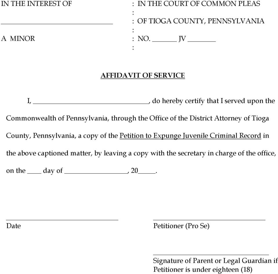 District Attorney of Tioga County, Pennsylvania, a copy of the Petition to Expunge Juvenile Criminal Record in the above captioned