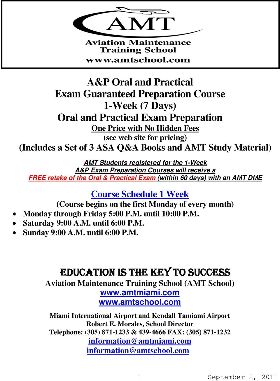 EDUCATION IS THE KEY TO SUCCESS Aviation Maintenance