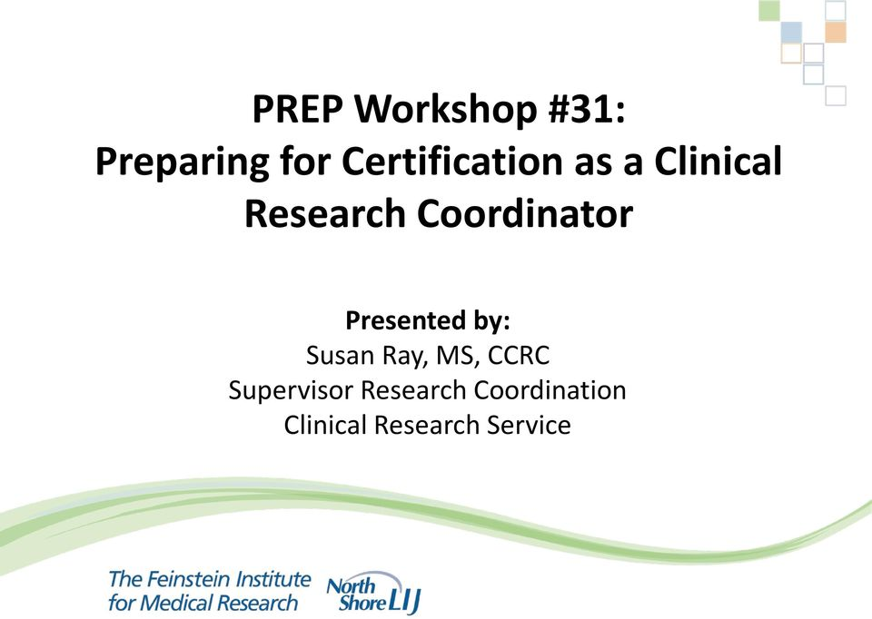 Prep Workshop 31 Preparing For Certification As A Clinical