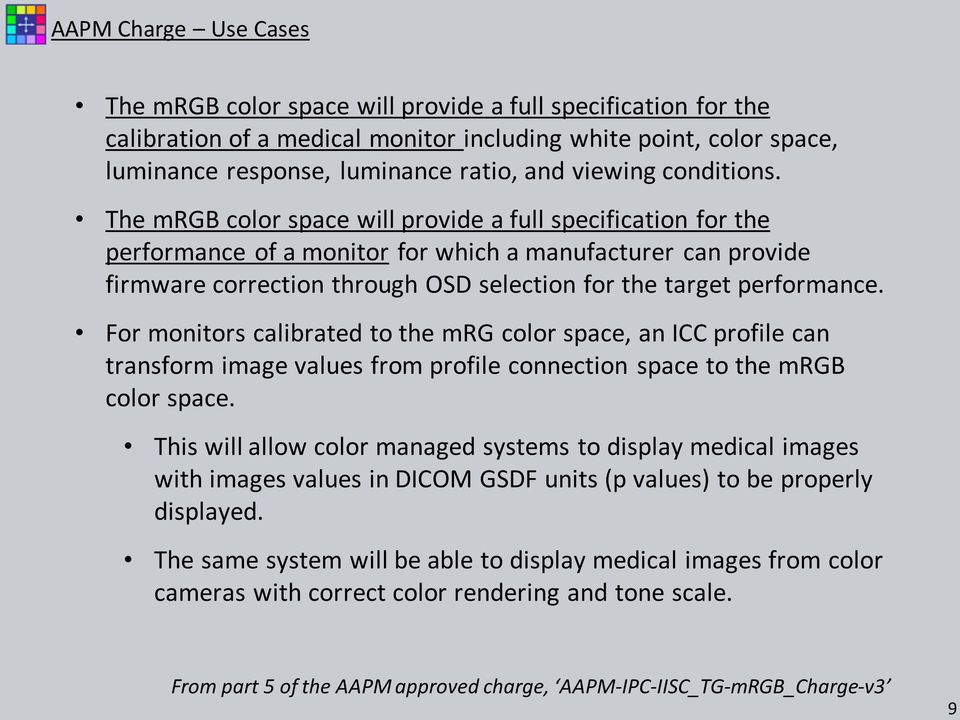 Medical Imaging Display Colour Space (mrgb) Teleconference 16