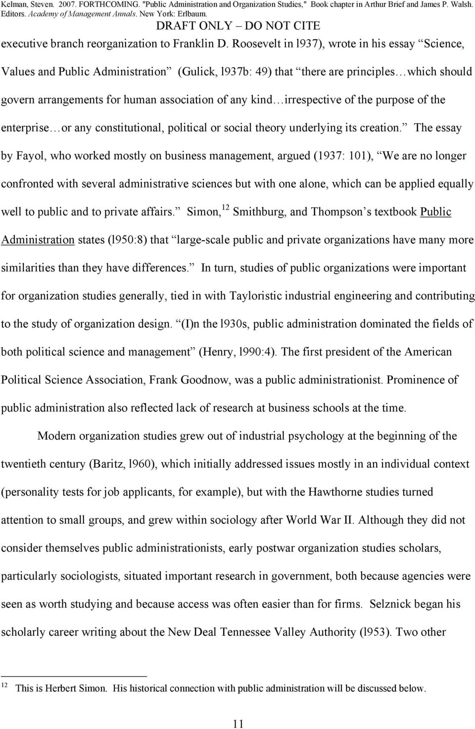 public administration and organization studies steven kelman  irrespective of the purpose of the enterprise or any constitutional  political or social theory underlying