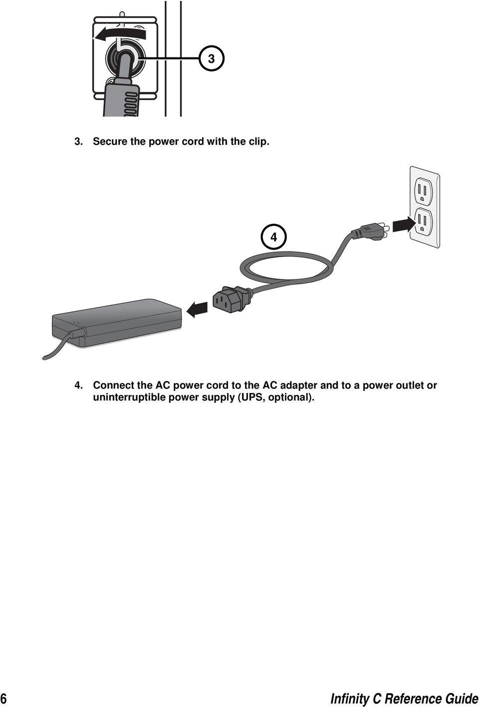 to a power outlet or uninterruptible power