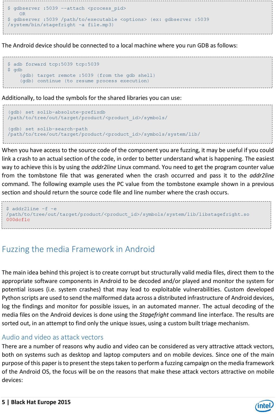 Fuzzing Android: a recipe for uncovering vulnerabilities inside
