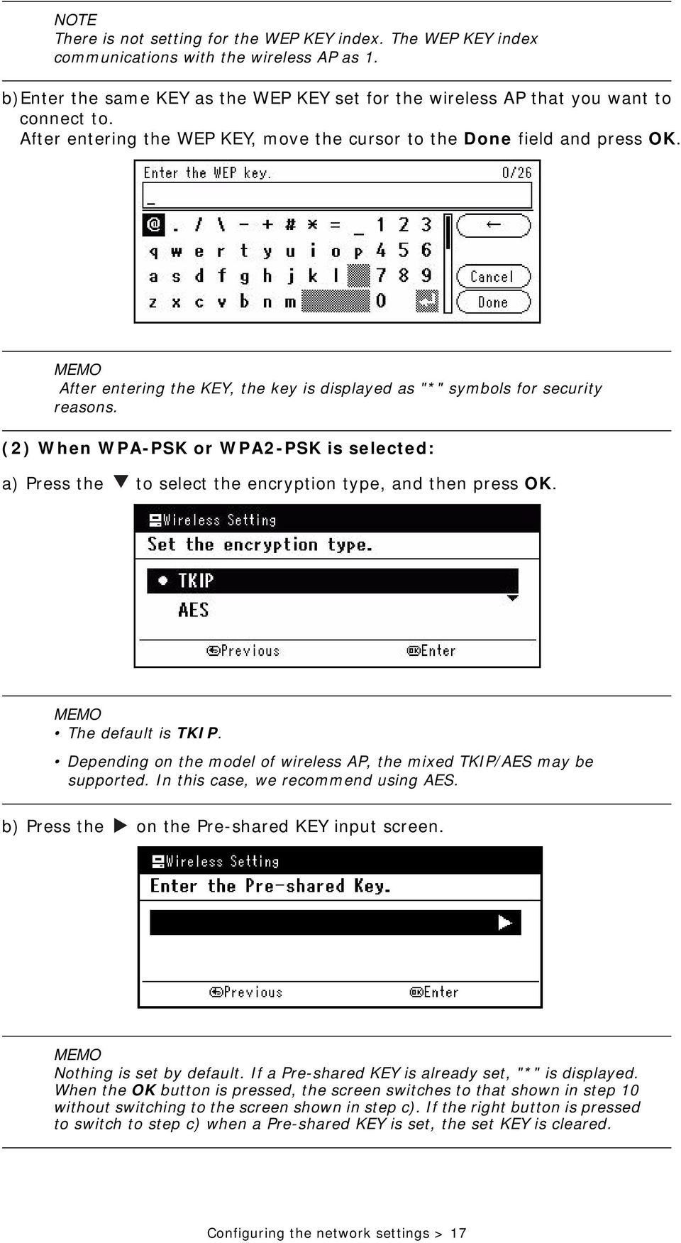 (2) When WPA-PSK or WPA2-PSK is selected: a) Press the to select the encryption type, and then press OK. MEMO The default is TKIP.