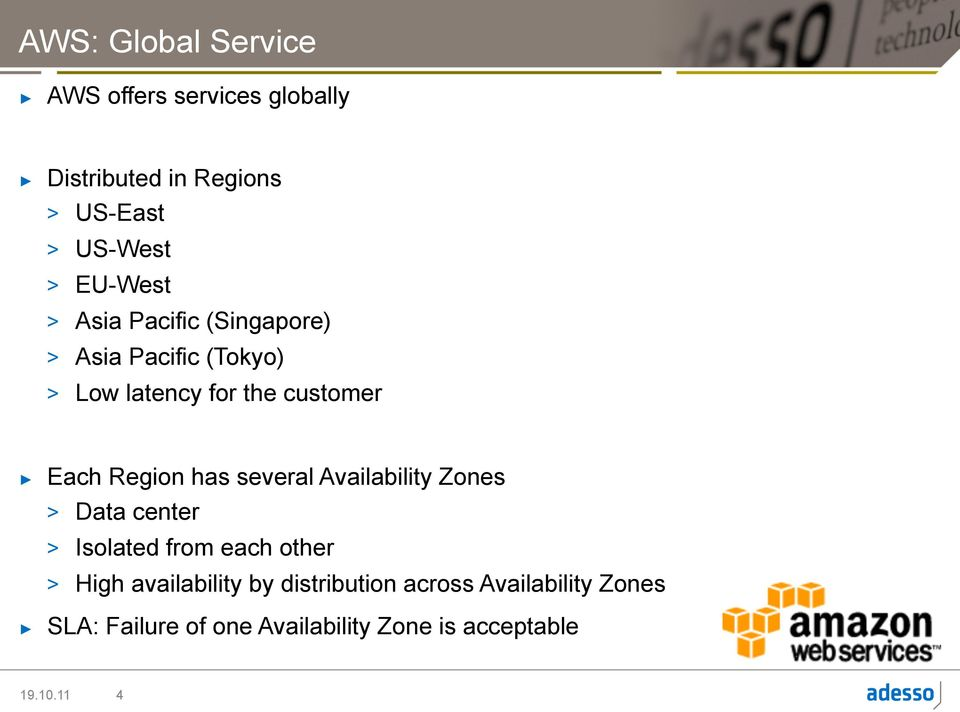 Region has several Availability Zones > Data center > Isolated from each other > High