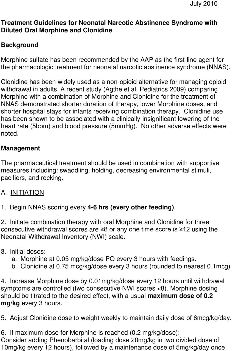 Treatment Guidelines for Neonatal Narcotic Abstinence