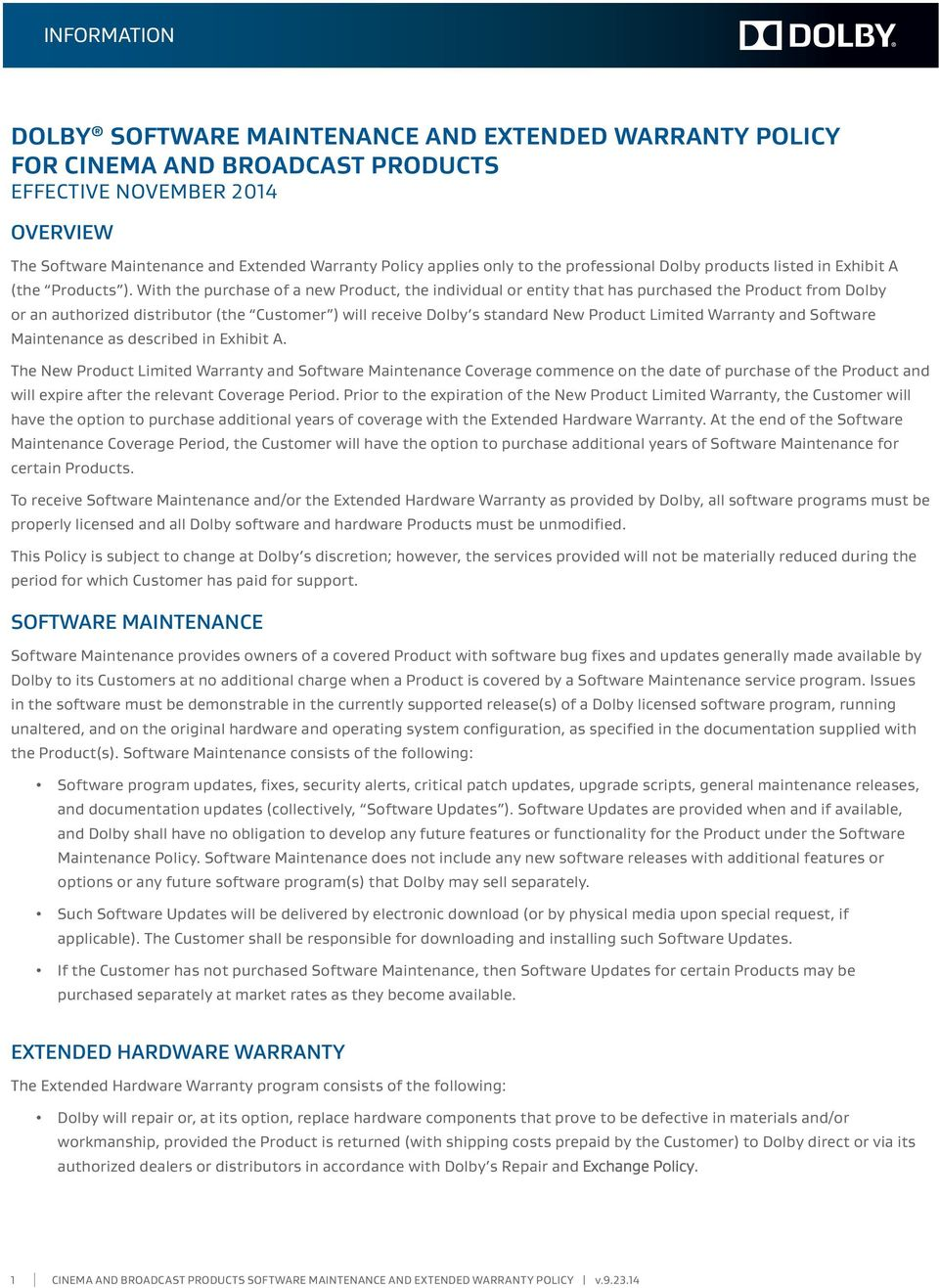 DOLBY SOFTWARE MAINTENANCE AND EXTENDED WARRANTY POLICY FOR CINEMA