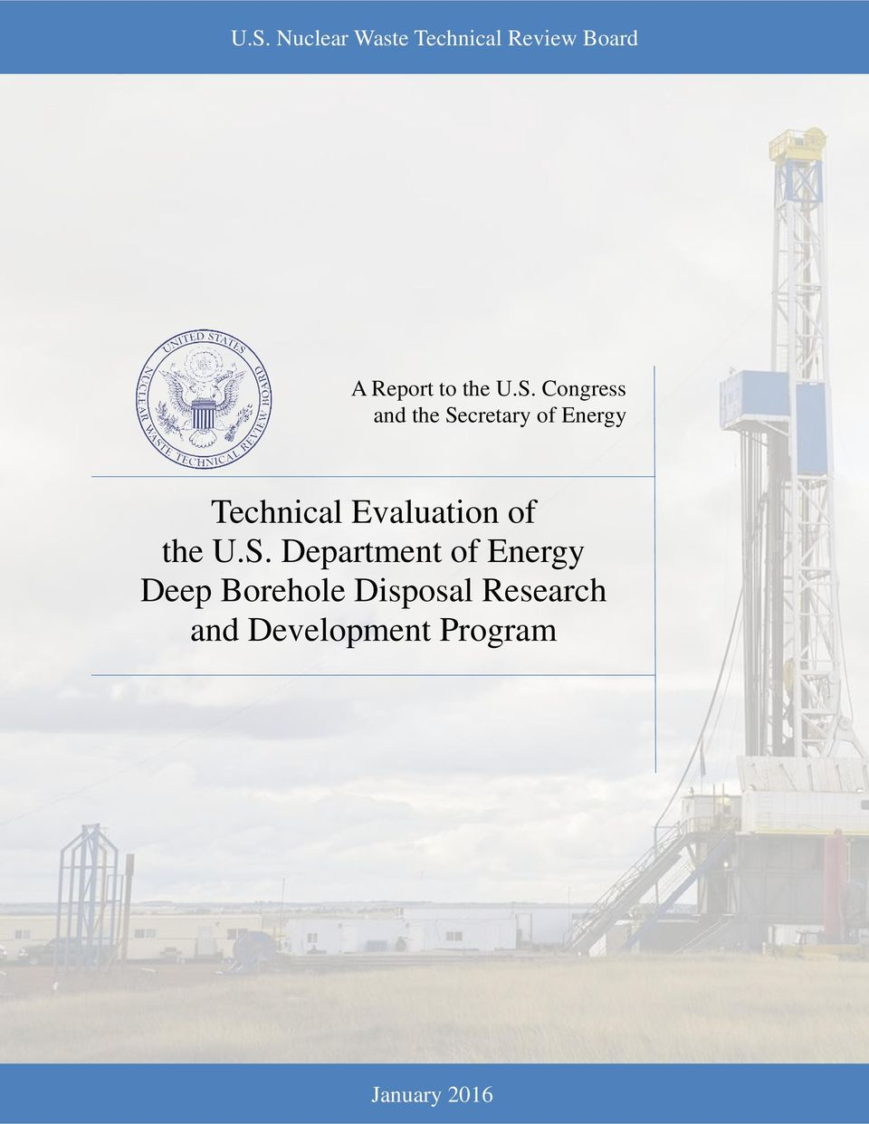 Technical Evaluation of the U S  Department of Energy Deep