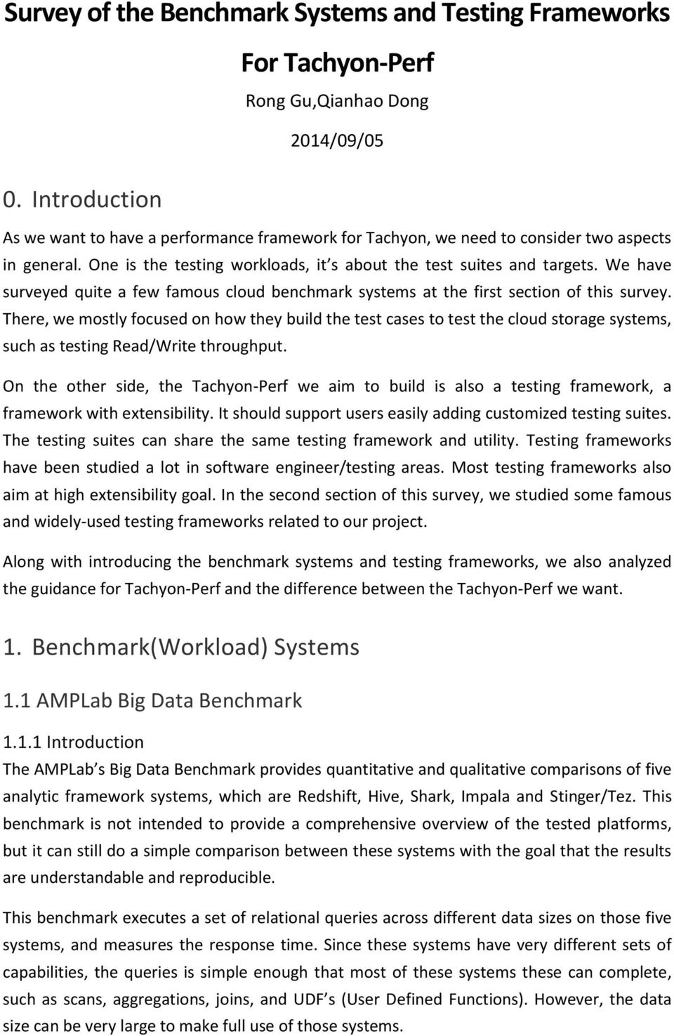 Survey of the Benchmark Systems and Testing Frameworks For Tachyon