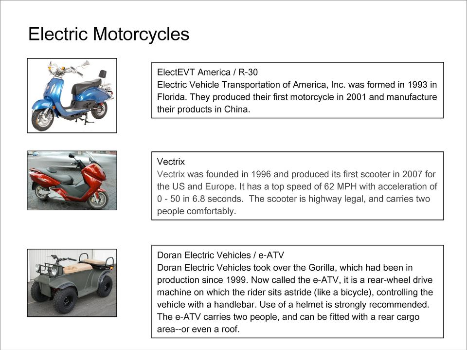 The Best of Today  This selection of 39 electric vehicles