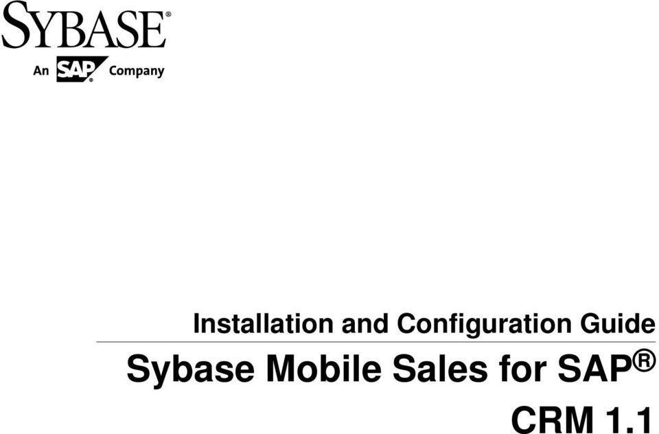 Installation and Configuration Guide  Sybase Mobile Sales for SAP