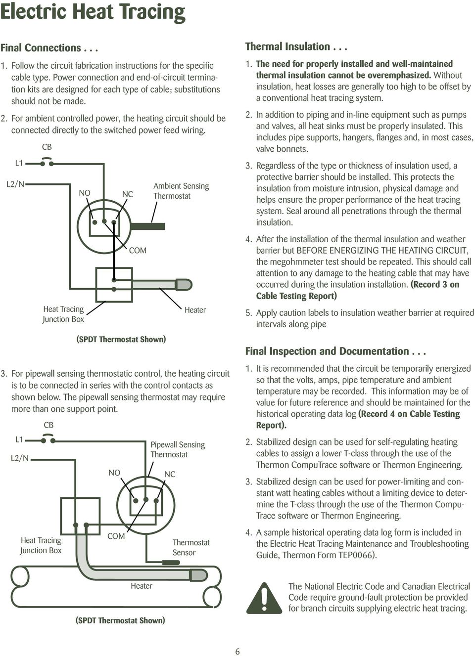 Electric Heat Tracing Installation Procedures Pdf Electrical Wiring For Ambient Controlled Power The Heating Circuit Should Be Connected Directly To Switched